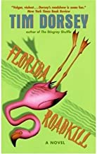 (Florida Roadkill) By Dorsey, Tim (Author) Mass Market Paperbound on 30-May-2000