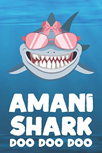 Amani - Shark Doo Doo Doo: Blank Ruled Personalized & Customized Name Shark Notebook Journal for Girls & Women. Funny Sharks Desk Accessories Item for ... Birthday & Christmas Gift for Women.