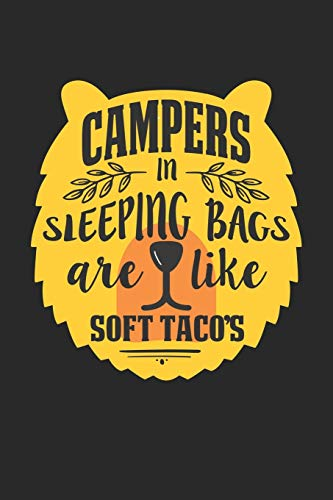 Campers in sleeping bags are like soft tacos: Taco Camper Dot Grid Notebook 6x9 Inches - 120 dotted pages for notes, drawings, formulas   Organizer writing book planner diary