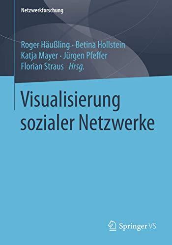 Visualisierung sozialer Netzwerke (Netzwerkforschung)