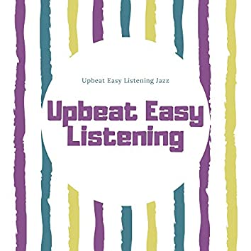 Upbeat Easy Listening Jazz