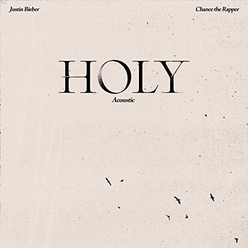 Justin Bieber feat. Chance the Rapper