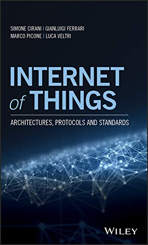 Internet of Things: Architectures, Protocols and Standards (English Edition)
