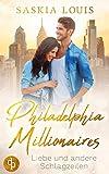 Liebe und andere Schlagzeilen (Philadelphia Millionaires 1)