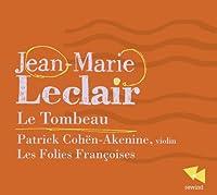 Leclair: Le Tombeau