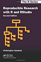 Reproducible Research with R and R Studio, Second Edition (Chapman & Hall/CRC The R Series)