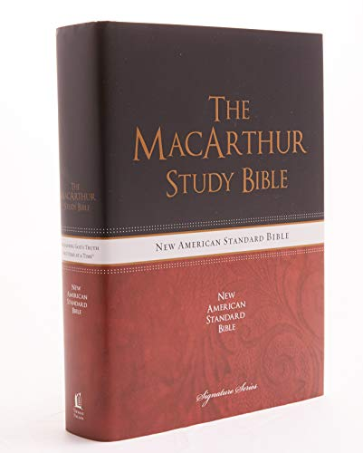 NASB, MacArthur Study Bible, The, Hardcover: Holy Bible, New American Standard Bible