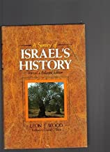A Survey of Israel's History Revised & Enlarged Edition. Wood. Revised By O' Brien. Academie Books. 1986