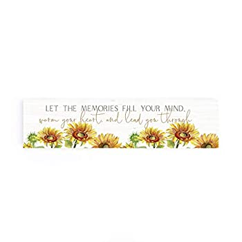 P Graham Dunn Memories Fill Your Mind Sunflower Yellow 6 x 1.5 Pine Wood Tabletop Sign Plaque