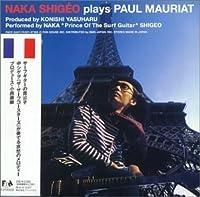 Plays Paul Mauriat by Naka Shigeo (1999-06-23)