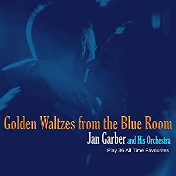 Golden Waltzes from the Blue Room