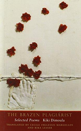 Dimoula, K: Brazen Plagiarist - Selected Poems (Margellos World Republic of Letters)