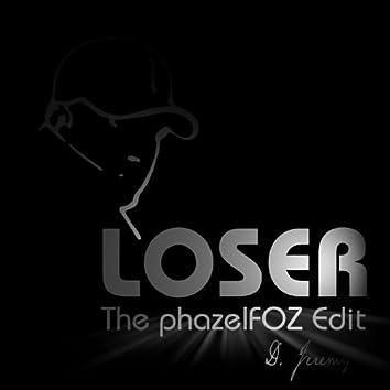 Loser (The PhazelFOZ Edit) - Single