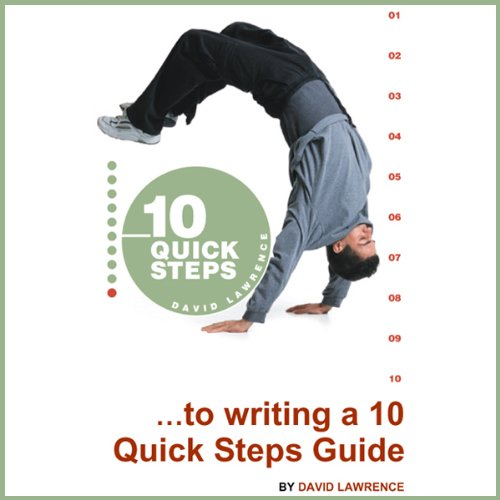 10 Quick Steps to Writing a 10 Quick Steps Guide audiobook cover art