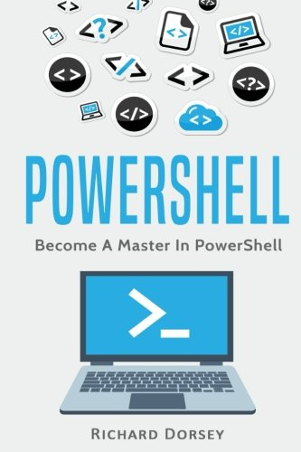 Powershell: Become a Master in Powerhell