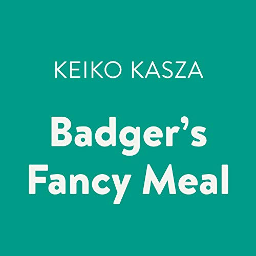 Badger's Fancy Meal audiobook cover art