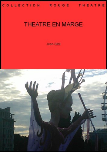 THEATRE EN MARGE (Collection théâtre t. 57) (French Edition)