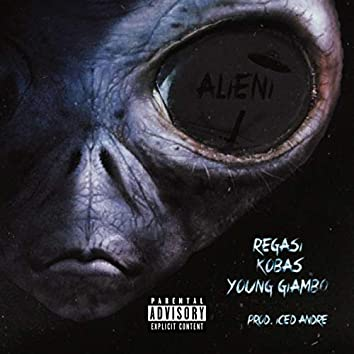 ALIENI (feat. Kobas & Young Giambo)