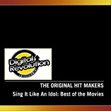 Sing It Like An Idol: Best of the Movies