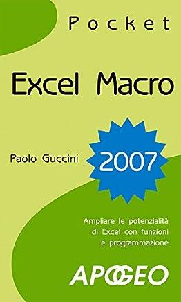Excel Macro 2007 (Lavorare con Excel Vol. 17)