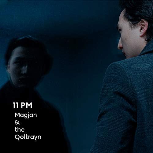 Magjan & the Qoltrayn