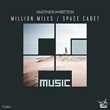 Million Miles / Space Cadet