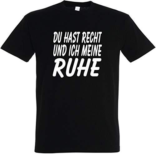 Herren T-Shirt Du hast Recht und ich Meine Ruhe S bis 5XL (XL, Schwarz)