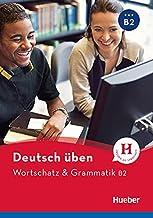 DT.UEBEN Wortschatz & Grammatik B2: Buch