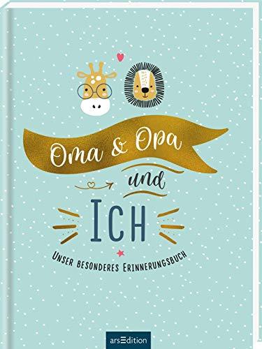 Oma & Opa & ich: Unser besonderes Erinnerungsbuch   Liebevolles Eintragbuch für Großeltern