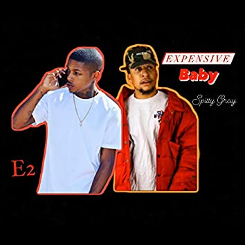 Expensive baby (feat. Spitty Gray)
