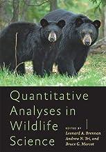 Quantitative Analyses in Wildlife Science
