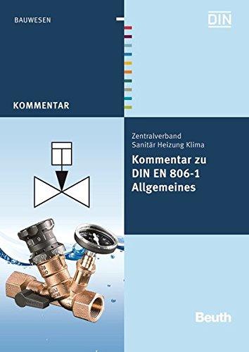 Kommentar zu DIN EN 806-1: Allgemeines (Beuth Kommentar)