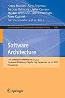 Software Architecture: 14th European Conference, ECSA 2020 Tracks and Workshops, L'Aquila, Italy, September 14–18, 2020, Proceedings (Communications in Computer and Information Science (1269))