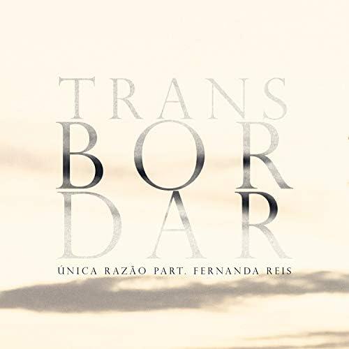 Única Razão feat. Fernanda Reis