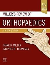 Miller's Review of Orthopaedics + Enhanced eBook