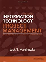 By Jack T. Marchewka: Information Technology Project Management Third (3rd) Edition
