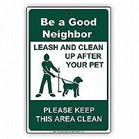 安全標識屋外の壁の装飾は良い隣人のリーシュであり、あなたのペットの警告の後にクリーンアップサイン金属標識通知セキュリティサイン通り