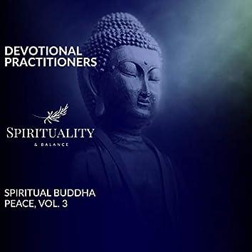 Devotional Practitioners - Spiritual Buddha Peace, Vol. 3