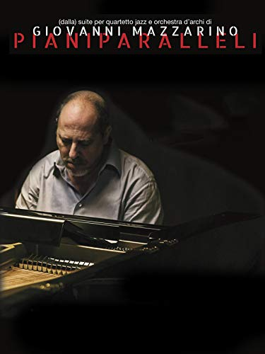 Piani paralleli - (dalla) Suite per quartetto Jazz e orchestra d'archi di Giovanni Mazzarino