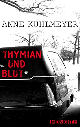 Thymian und Blut (Kindle Single)
