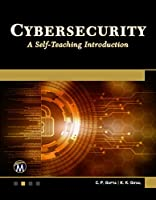 Cybersecurity: A Self-Teaching Introduction Front Cover
