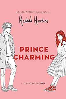 Prince Charming (Royals Book 1) by [Rachel Hawkins]