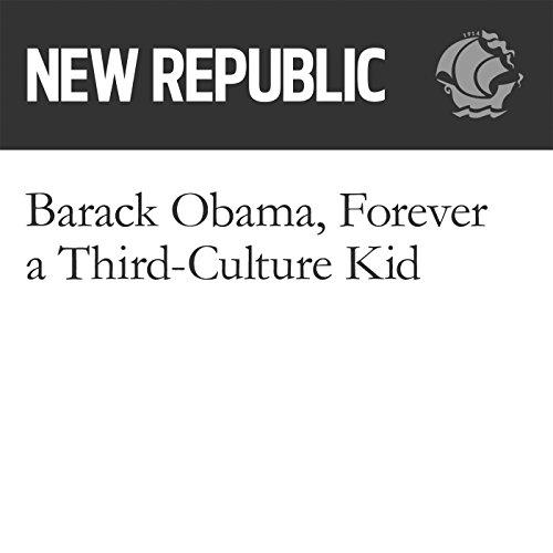 Barack Obama, Forever a Third-Culture Kid audiobook cover art
