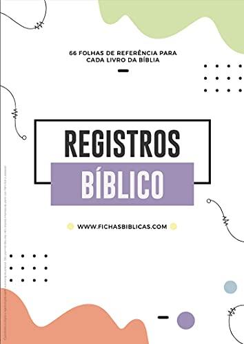 66 FICHAS BÍBLICAS ANTIGO E NOVO TESTAMENTO : Toda a Bíblia em 66 páginas (Los 66 libros de la biblia de forma ilustrativa en Español, Inglés y Portugués. Livro 2) (Portuguese Edition)