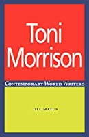 Toni Morrison (Contemporary World Writers)