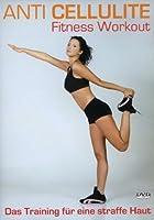 Anti Cellulite Fitness Workout - Das Training für eine straffe Haut