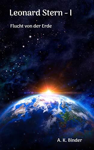 Leonard Stern: Flucht von der Erde