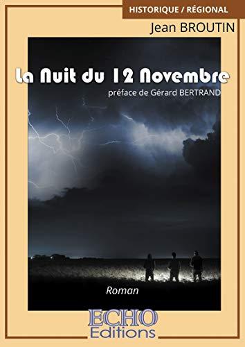 La Nuit du 12 Novembre (French Edition)