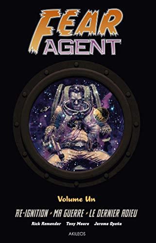 Fear agent : Intégrale 1