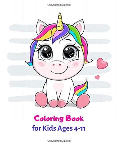 Coloring Book for Kids Ages 4-11: 120 Cute, Unique Coloring Pages